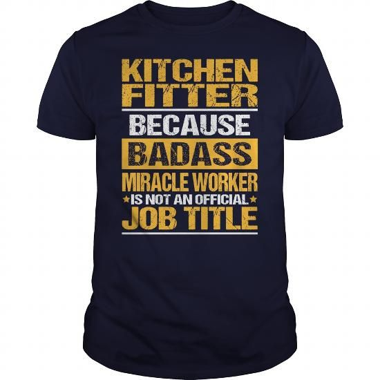 Awesome Tee For Kitchen Fitter #sweatshirt for girls #sweater for fall. LOWEST SHIPPING:  => https://www.sunfrog.com/LifeStyle/Awesome-Tee-For-Kitchen-Fitter-133739867-Navy-Blue-Guys.html?68278