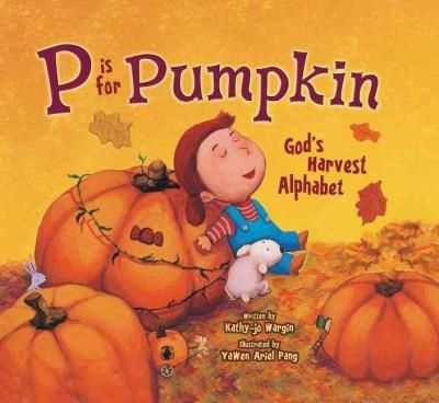 Now available in a softcover edition, P is for Pumpkin celebrates the wonders of the fall season. With help from the alphabet, preschoolers journey through Gods harvest blessingsin the process discove