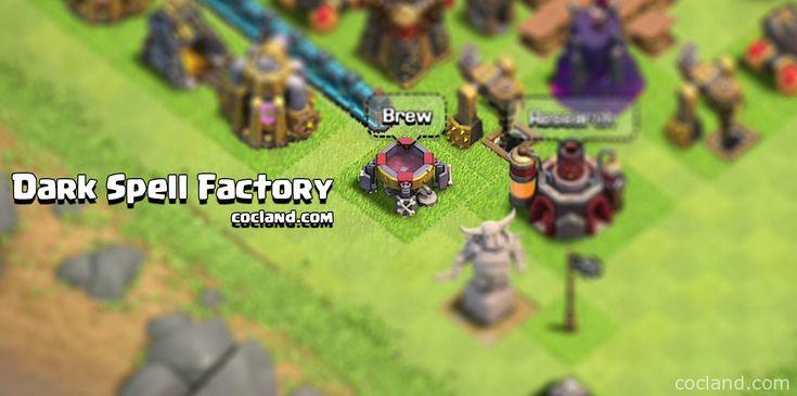 Dark Spell Factory - http://cocland.com/guides/dark-spell-factory