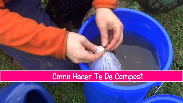 Como Hacer Té De Compost Para El Huerto , excelente abono y para mejorar la estructura del suelo y mejorar la vida en nuestro huerto.