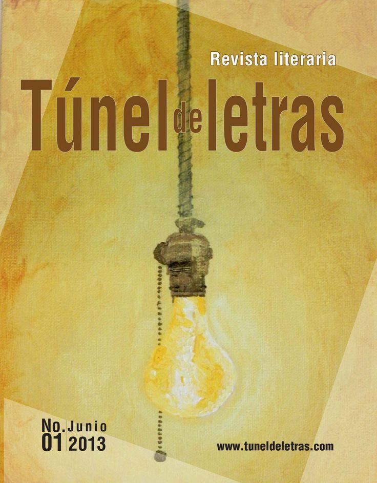 Portada edición 01 Revista Túnel de letras.  http://goo.gl/NSIF6