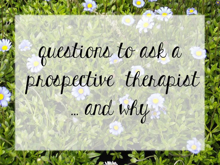 Healing Hope: questions to ask a prospective therapist and why it is important to ask these questions.