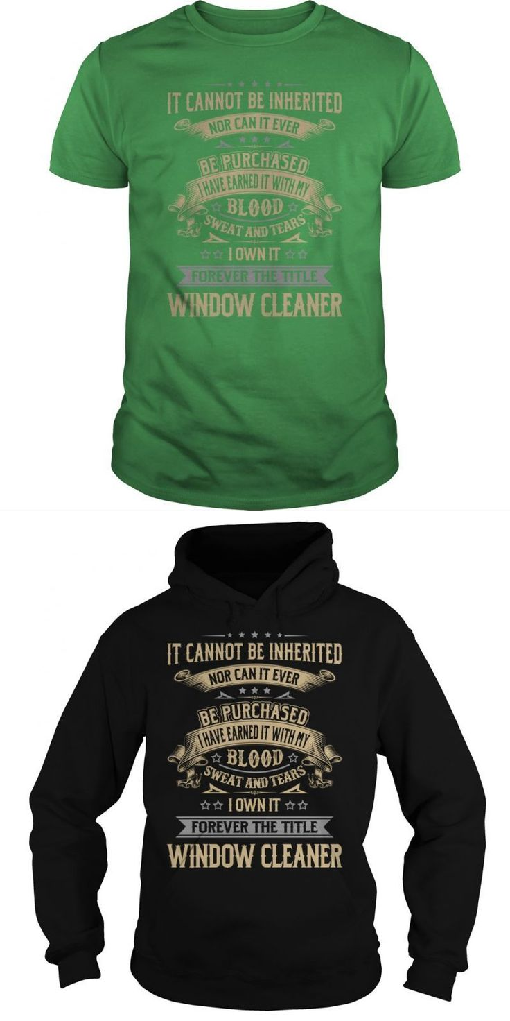 window cleaner forever job title shirts guys tee hoodie ladies tee window cleaning t shirt - Window Cleaner Job Description