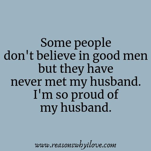 Proud Of My Husband Quotes | Husband | Married life quotes