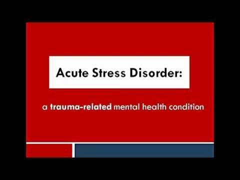 Acute stress disorder video - watch on http://traumadissociation.com/videos