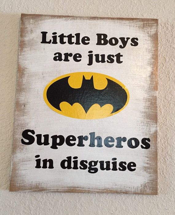 Little Boys are Superheros in Disguise, Wooden vinyl Sign, Batman Sign