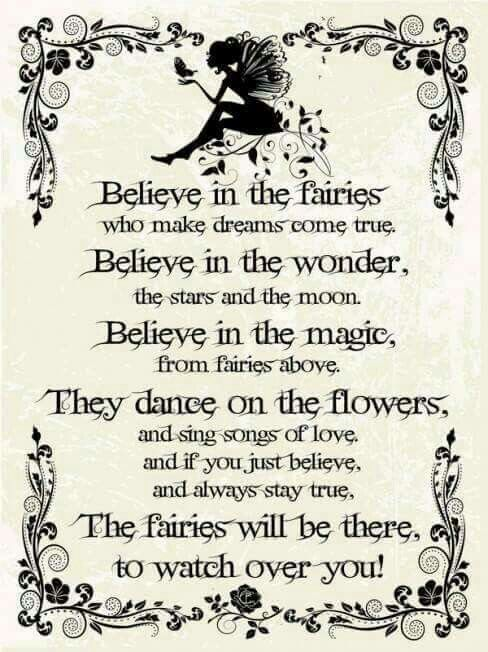 Believe in the fairies                                                                                                                                                      More