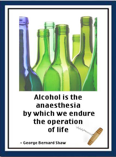 Wine Quote - Alcohol the anaesthesia of life #WineQuote #WineLover #Wine #Australia #WineAustralia