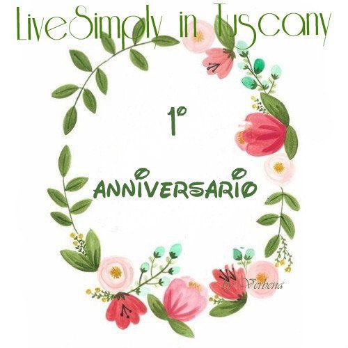 Live Simply in Tuscany : Un anno !