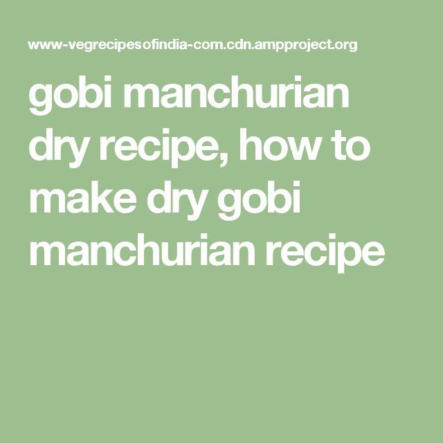 gobi manchurian dry recipe, how to make dry gobi manchurian recipe