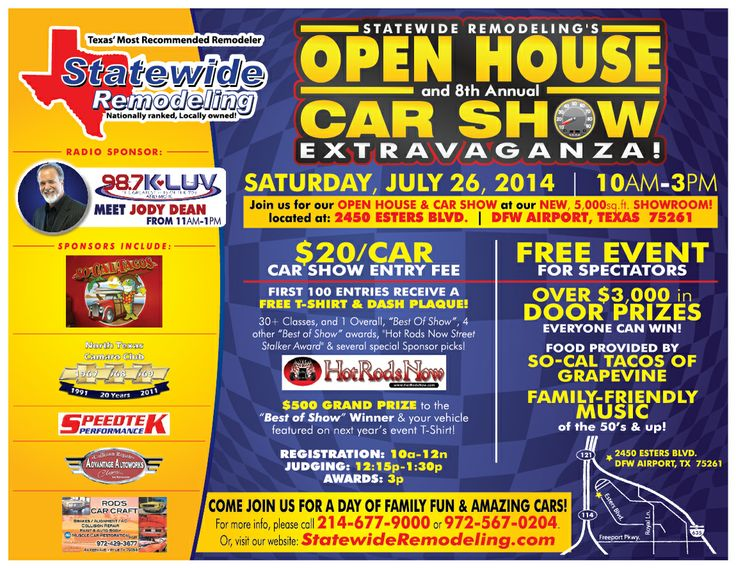 Statewide Remodeling Open House and 8th Annual Car Show!  Where: Statewide Remodeling HQ - 2450 Esters Blvd - DFW Airport, TX 75261 When: Saturday, July 26, 2014  Time: 10am - 3pm