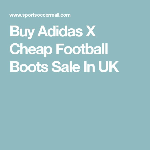 Buy Adidas X Cheap Football Boots Sale In UK