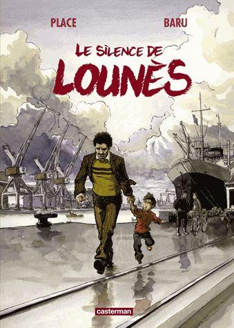 Le silence de Lounès -  Baru, Pierre Place