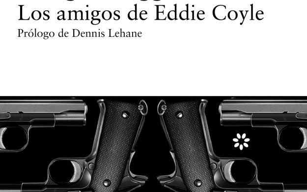 """Si os gusta la novela negra, os recomiendo """"Los amigos de Eddie Coyle"""""""