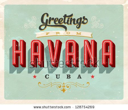 Vintage Touristic Greeting Card - Havana, Cuba - Vector EPS10. Grunge effects can be easily removed for a brand new, clean sign. by Callahan, via ShutterStock