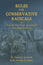 Rules For Conservative Radicals: How the Tea Party Movement Can Save America, Tea Party guide, handbook, guide, right wing, conservative, rules, America, booklet, radical, conservative radicals, save, save America, tea, party  FREE + s