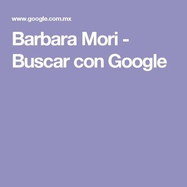 Barbara Mori - Buscar con Google