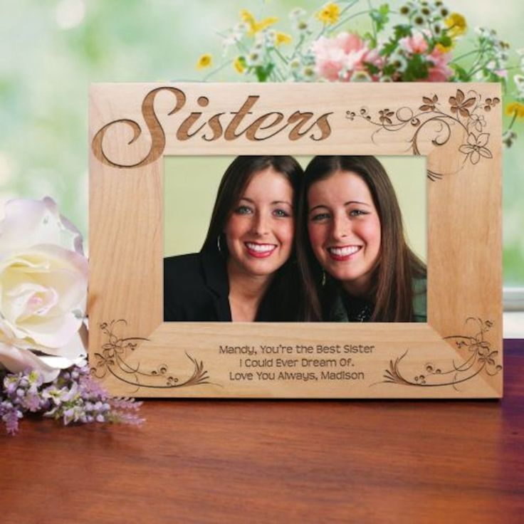 Cool Wedding Gift Ideas For Sister You Can Consider: 25+ Best Ideas About Sister Picture Frames On Pinterest