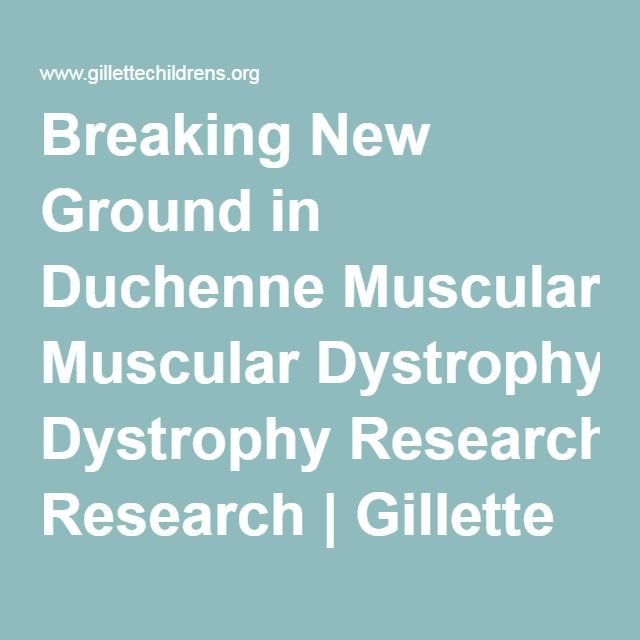 Breaking New Ground in Duchenne Muscular Dystrophy Research | Gillette Children's Specialty Healthcare