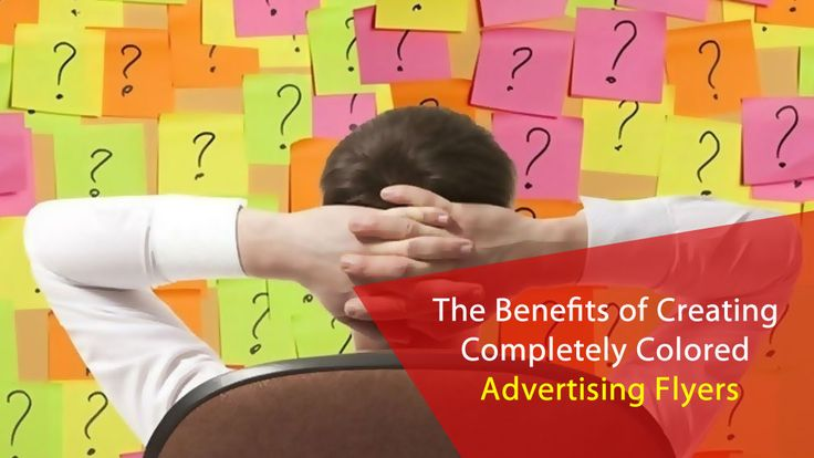 The Benefits of Creating Completely Colored Advertising Flyers  #AdvertisingFlyers  #Marketing   #PromotionalCampaign