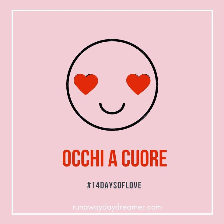 Valentine's Day in the Italian Language - Occhi a cuore. Heart eyes