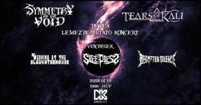 Tears of Kali - Symmetry Of The Void - Lemezbemutató koncertek a Dürerben