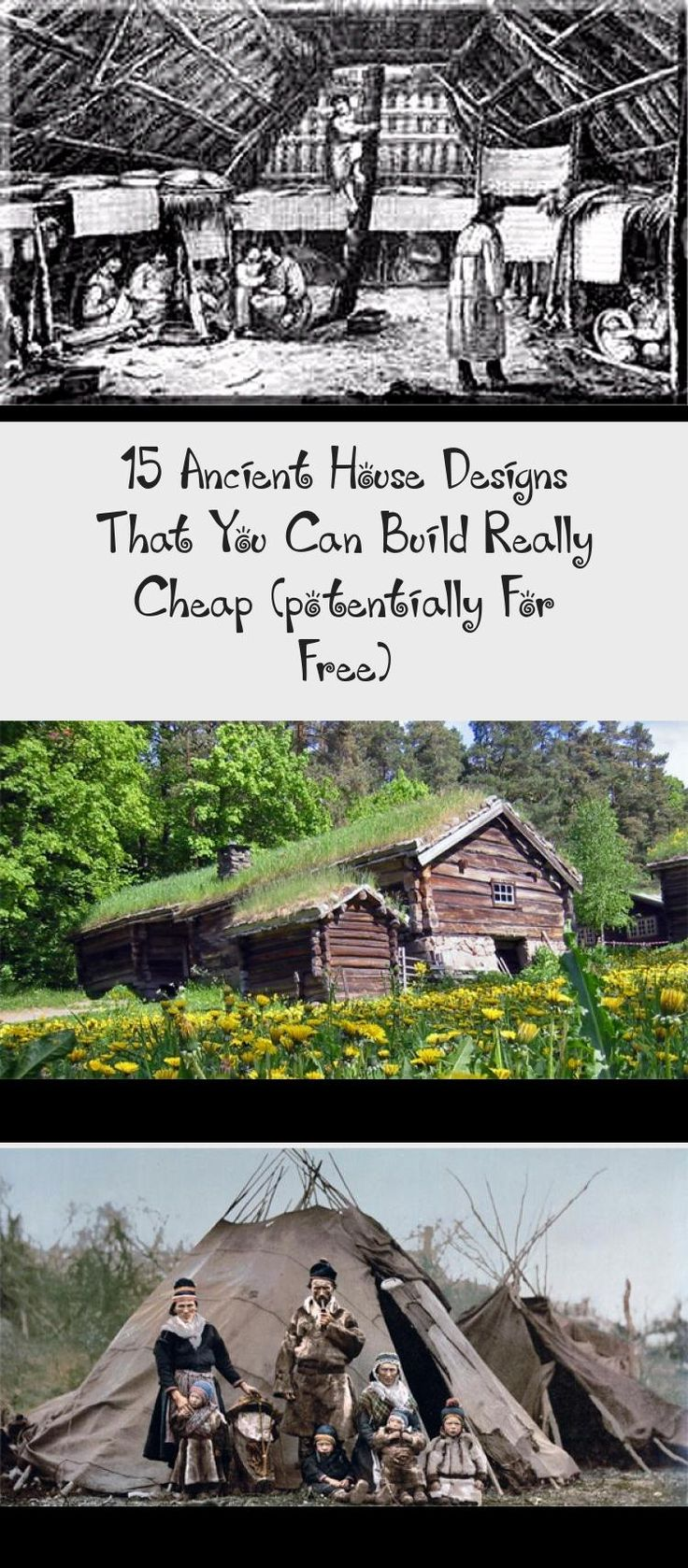 15 Ancient House Designs That You Can Build Really Cheap Potentially For Free In 2020 Native American Houses Ancient Houses Cheap Houses