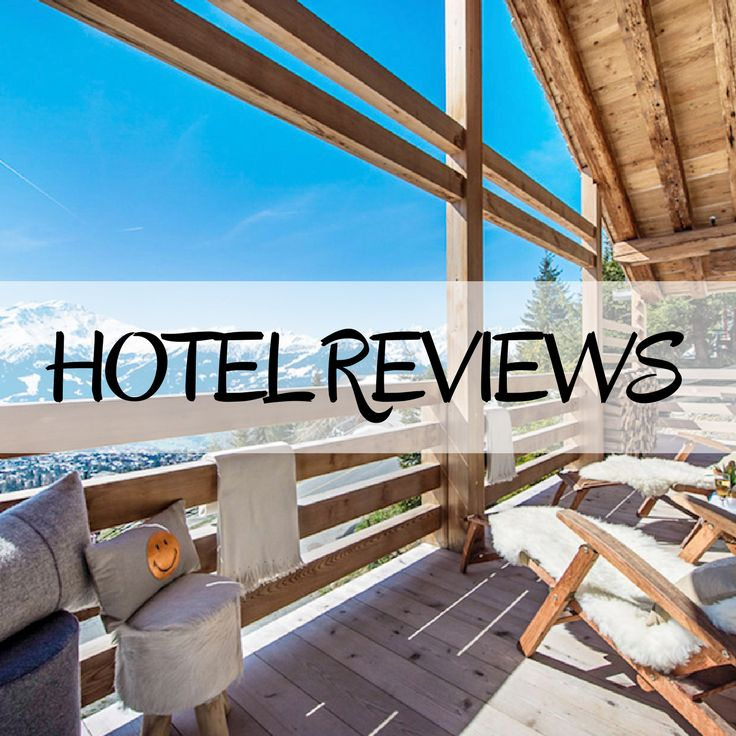 Hotel Reviews: Our honest review of hotels we've stayed in around the world.