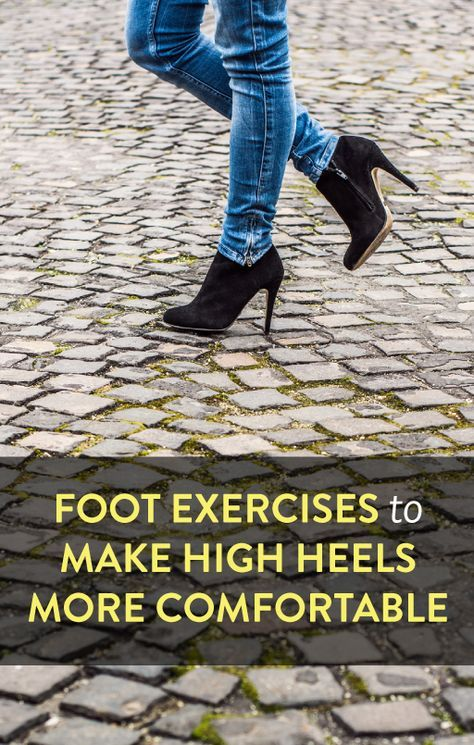 Exercises to make high heels more comfortable
