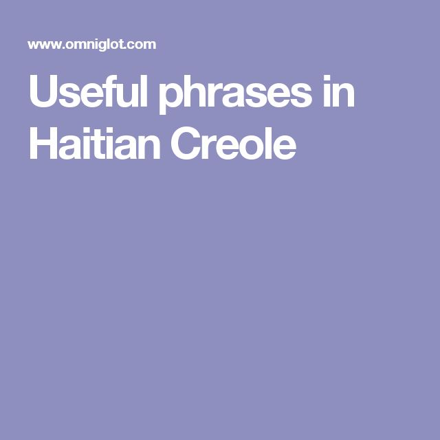 Useful phrases in Haitian Creole