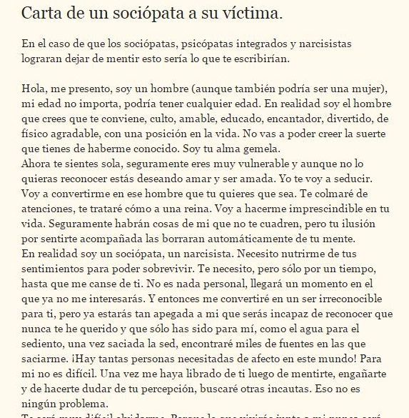 Carta de un sociòpata a su víctima/ Letter from a sociopath to his victim. Texto completo http://sobreviviendoasociopatasynarcisistas.blogspot.com.ar/2014/04/carta-de-un-sociopata-su-victima.html