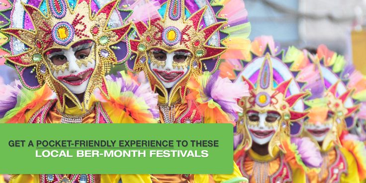 Get a Pocket-friendly Experience To These Local BER-Month Festivals