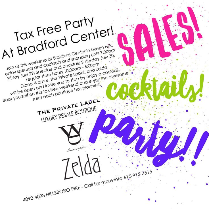 Hey hey it's the last weekend in July which means no tax! Join us at the Bradford center with our neighbors, The Private Label and Zelda for HUGE…