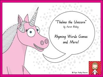 """Rhyming words game cards are included with four rhyming words game options for """"Thelma the Unicorn"""" by Aaron Blabey. This is a hands-on activity which is terrific for literacy rotations or fast finishers. Please note that you will need a copy of the picture book to make the best use of this resource."""