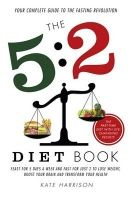 Food list for The 5:2 Diet Book by Kate Harrison (2012): Fast 2 days a week, feast the other 5 days. On fast days, eat 25% of your calorie requirements – around 500 calories for women and 600 calories for men.