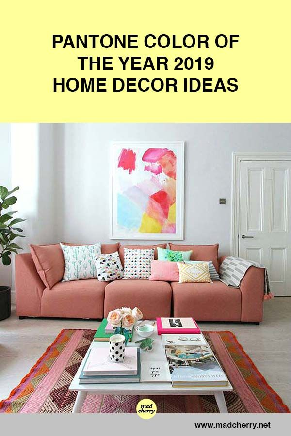 Here Are Home Decor Ideas That Feature The Pantone Color Of The Year 2019 Living Coral Pink Sofa Colourful Living Room Decor