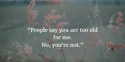 - 21 Profound Quotes About Love and Age Difference - EnkiVillage