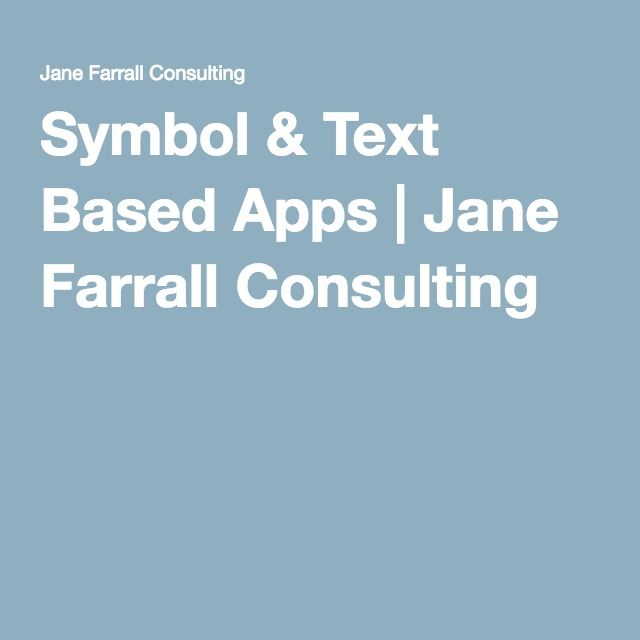 Symbol & Text Based Apps | Jane Farrall Consulting