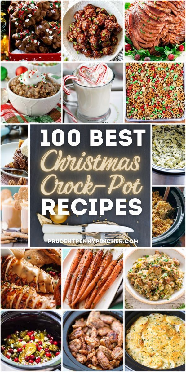 100 Best Christmas Crockpot Recipes In 2020 Christmas Crockpot Recipes Crockpot Recipes Vegitarian Recipes
