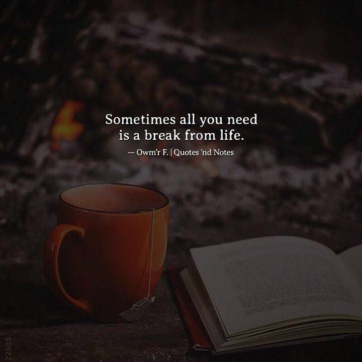 Sometimes all you need is a break from life. - Owm'r F. via (http://ift.tt/2A9mYiP)