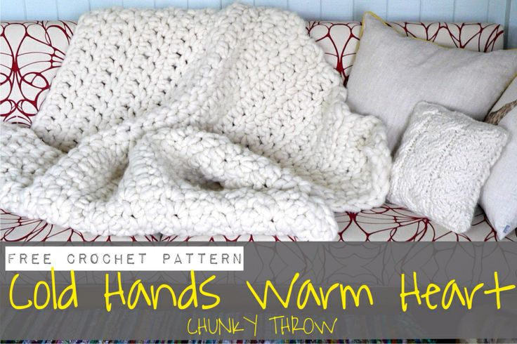 Free Crochet Pattern For Chunky Blanket : Cold Hands Warm Heart Chunky Throw {free crochet pattern ...