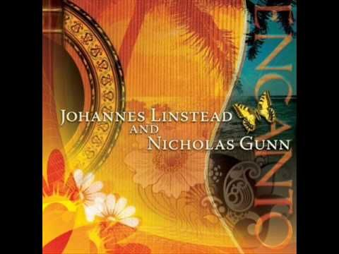Johannes Linstead and Nicholas Gunn (+playlist)
