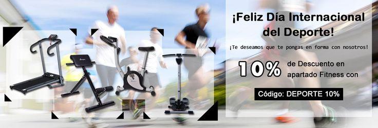 Dia Internacional del Deporte! Ponte en forma en todas las categorias de deporte y fitness con Codigo de descuento: DEPORTE 10%