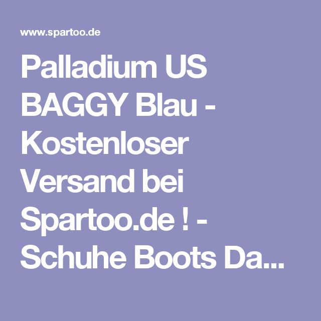 Palladium US BAGGY Blau - Kostenloser Versand bei Spartoo.de ! - Schuhe Boots Damen 67,96 €
