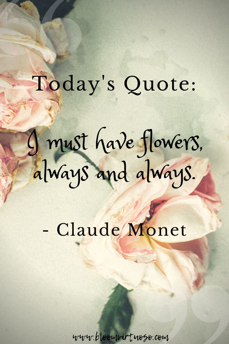 Inspiration Is In A Flower Flower Quotes Inspirational Flower Quotes Bloom Quotes