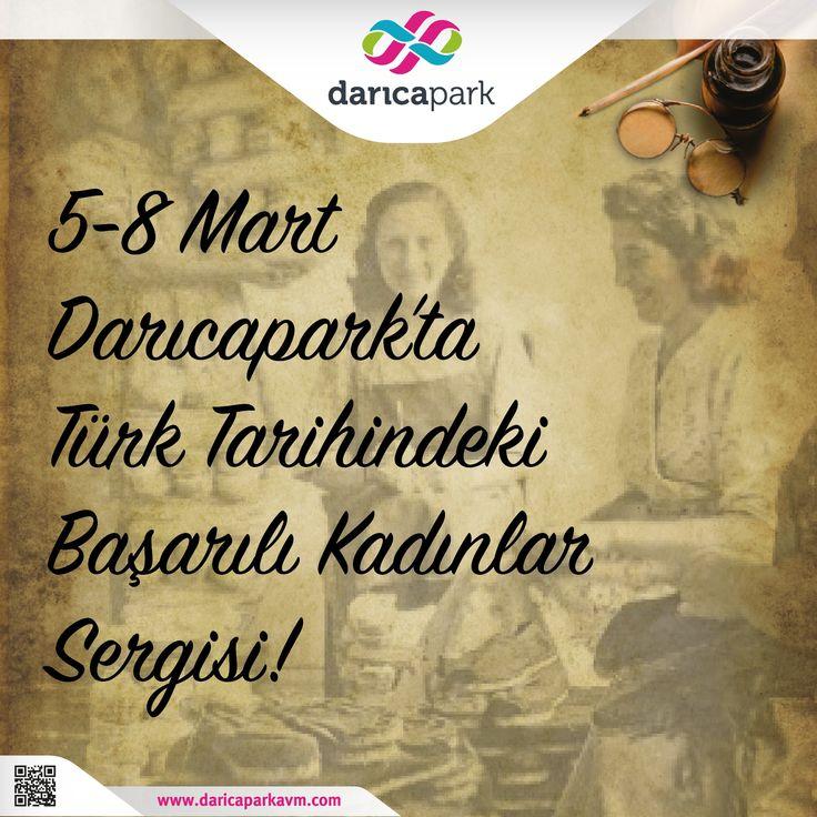 5-8 Mart tarihleri arası #DarıcaParkAVM 'de Türk Tarihindeki Başarılı Kadınlar sergisini kaçırmayın!