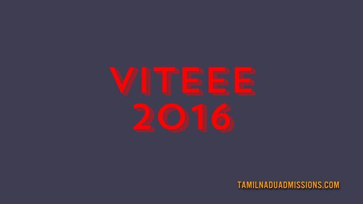 VITEEE 2016 Vit University Engineering Entrance Exam 2016 VIT UNIVERISTY ADMISSIONS 2016 Helpline no:91-416-330 5555