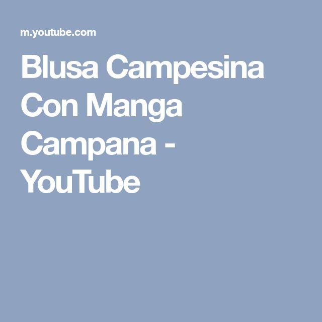 Blusa Campesina Con Manga Campana - YouTube