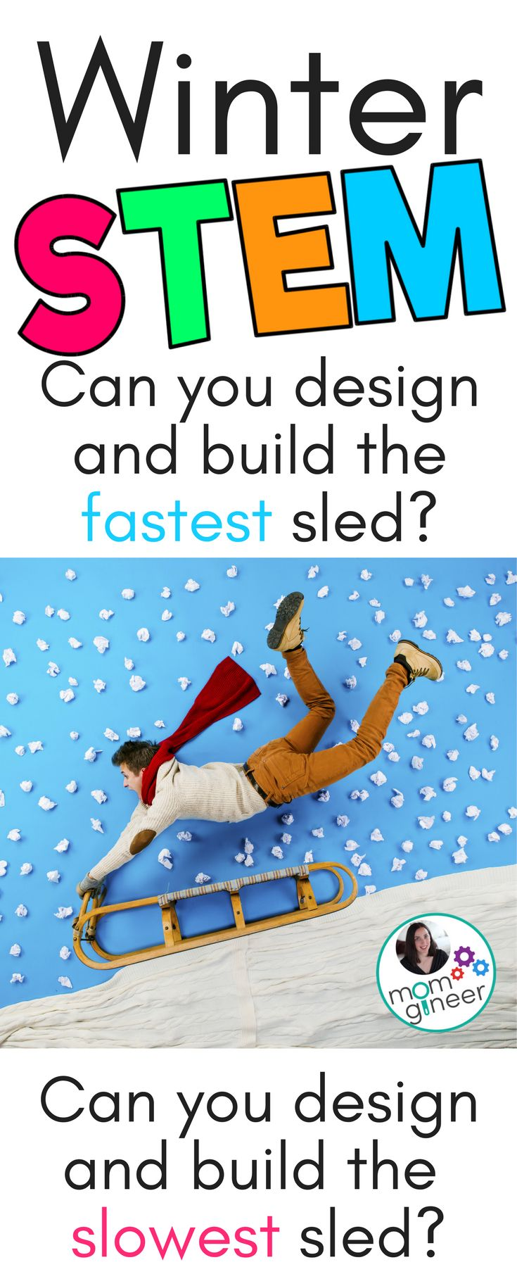 Winter STEM sled design challenge - explore friction and complete two activities. Design the fastest and slowest sleds possible! | Meredith Anderson - Momgineer for STEM Activities for Kids
