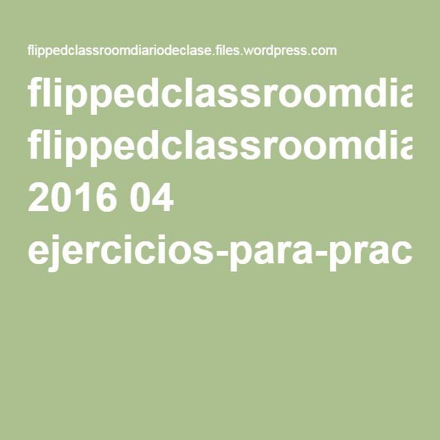 PROYECTO FC | Flipped. Pdf. Funciones Exponenciales. Ejercicios para practicar.